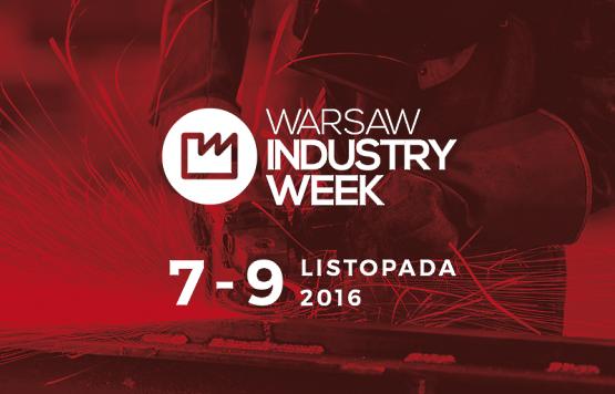 Targi Maszyn i Urządzeń Przemysłowych WARSAW INDUSTRY WEEK 2016
